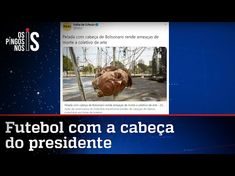 Folha usa cabeça de Bolsonaro para defender 'ódio do bem'